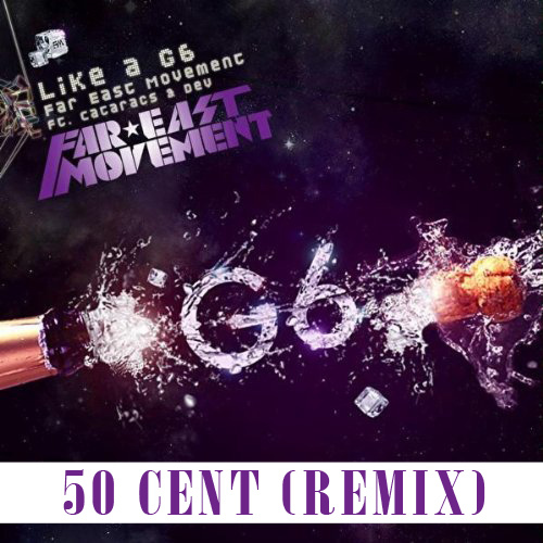 "Here's the remix to Far East Movement's smash single, ""Like A G6″ featuring"